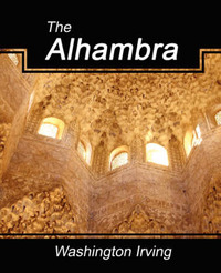 The Alhambra by Irving Washington