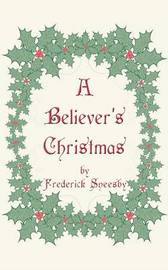 A Believer's Christmas by Frederick Sneesby image