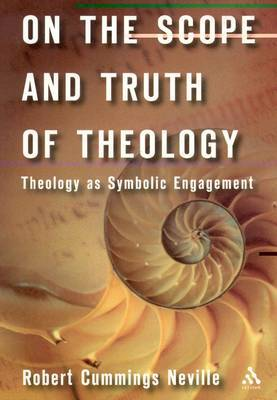 On the Scope and Truth of Theology by Robert C Neville image