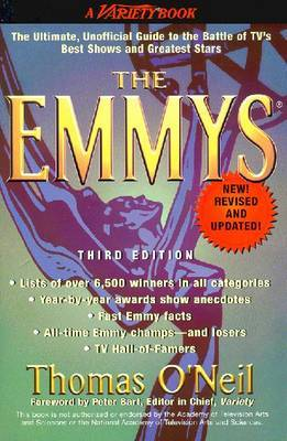 The Emmys: the Ultimate, Unofficial Guide to the Battle of TV's Best Shows and Greatest Stars by Thomas O'Neil image