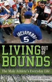 Living out of Bounds by Steven J Overman