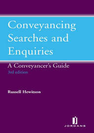 Conveyancing Searches and Enquiries by Russell Hewitson