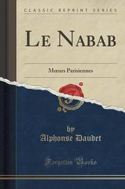 Le Nabab by Alphonse Daudet
