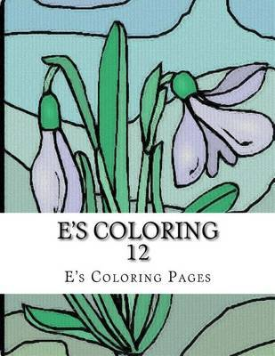 E's Coloring 12 by E's Coloring Pages image