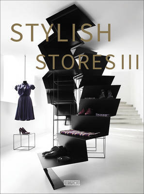 Stylish Stores with Great Shopping Experience Retail Design by Juan Li