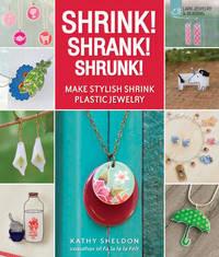 Shrink! Shrank! Shrunk! by Kathy Sheldon