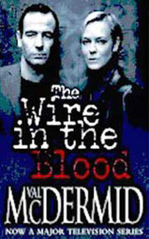 Wire In The Blood - Shadows Rising on DVD