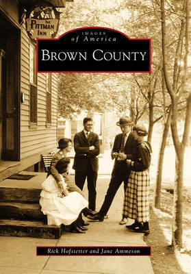 Brown County by Rick Hofstetter