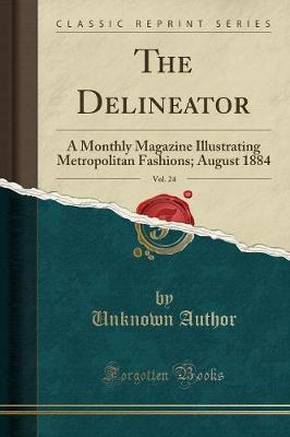 The Delineator, Vol. 24 by Unknown Author image