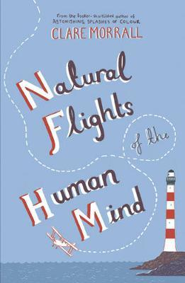 Natural Flights Of The Human Mind by Clare Morrall image