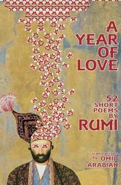 A Year of Love by Rumi