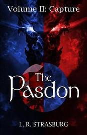 The Pasdon Volume II by L R Strasburg