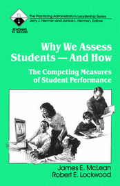 Why We Assess Students -- And How by James E. McLean image