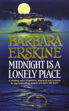 Midnight is a Lonely Place by Barbara Erskine