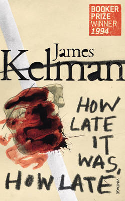 How Late It Was How Late by James Kelman image