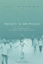 The Girl In The Picture by Denise Chong image
