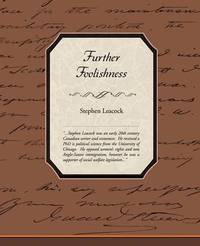 Further Foolishness by Stephen Leacock image