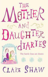 The Mother and Daughter Diaries by Clare Shaw image