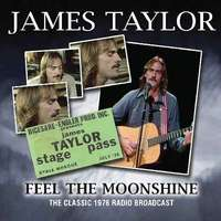 Feel The Moonshine (Live) by James Taylor