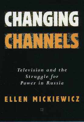 Changing Channels by Ellen Mickiewicz