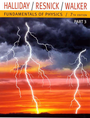 Fundamentals of Physics: Pt. 3: Chapters 22-33 by David Halliday
