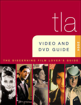Tla Video and DVD Guide 2004 by Bleiler