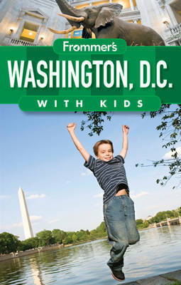 Frommer's Washington D.C. with Kids by Beth Rubin image