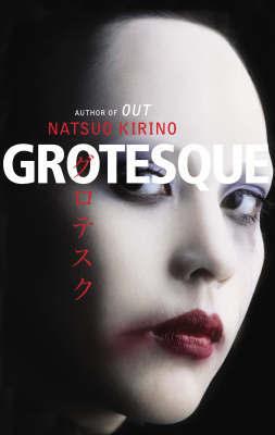 Grotesque by Natsuo Kirino