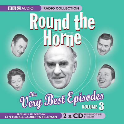 """""""Round the Horne"""": The Very Best Episodes: v. 3 by Barry Took"""