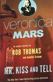 Veronica Mars (2): An Original Mystery by Rob Thomas by Rob Thomas