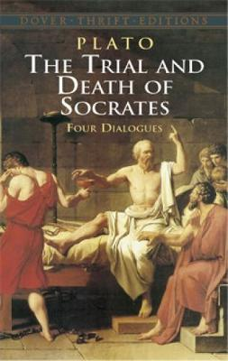 The Trial and Death of Socrates: Four Dialogues by Plato image