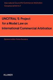 UNCITRAL's Project for a Model Law on International Commercial Arbitration by Pieter Sanders