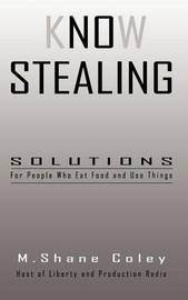 Know Stealing by M Shane Coley
