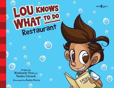 Lou Knows What to Do by Kimberly Tice