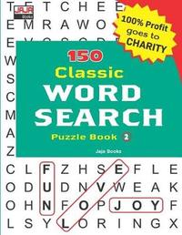 150 Classic Word Search Puzzle Book by Jaja Books