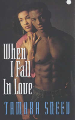When I Fall in Love by Tamara Sneed image