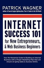 Internet Success 101 by Patrick Wagner image