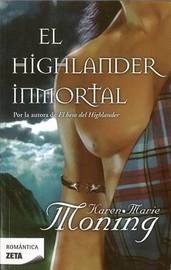 El Highlander Inmortal by Karen Marie Moning image