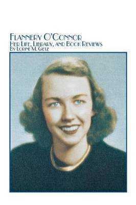 analisis of te flannery o connor s text On and off these last months i have been fussing in my mind with miss o'connor's stories, unable to reach that certainty of judgment which, we all know, is the established trade mark of the modern critic.