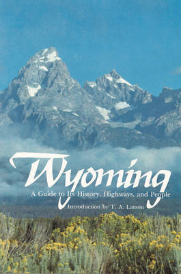 Wyoming by Federal Writers' Project