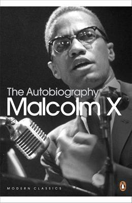 The Autobiography of Malcolm X by Alex Haley