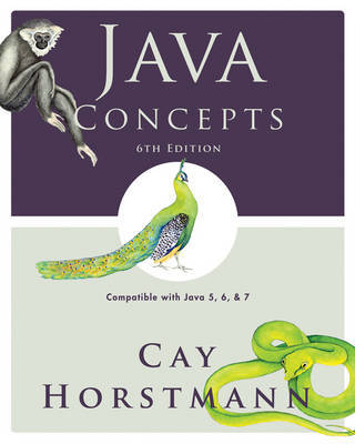 Java Concepts by Cay S. Horstmann
