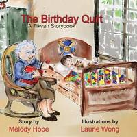 The Birthday Quilt by Melody Hope
