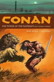 Conan Volume 3: The Tower Of The Elephant And Other Stories by Kurt Busiek