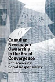 Canadian Newspaper Ownership in the Era of Convergence by Walter C Soderlund image