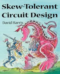 Skew-Tolerant Circuit Design by David Harris image