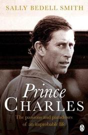 Charles by Sally Bedell Smith