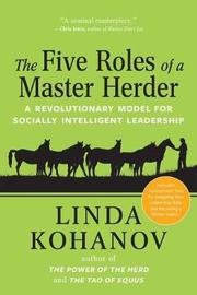 The Five Roles of a Master Herder by Linda Kohanov