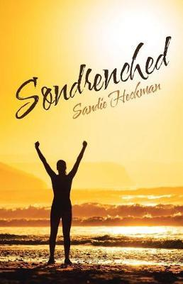 Sondrenched by Sandie Heckman