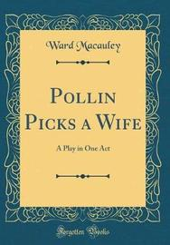 Pollin Picks a Wife by Ward Macauley image